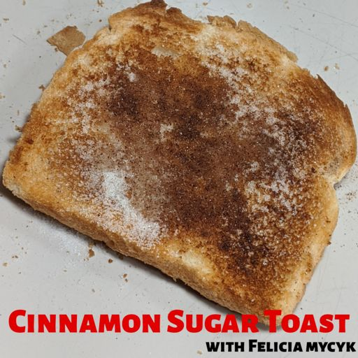 Cover art for podcast Cinnamon Sugar Toast