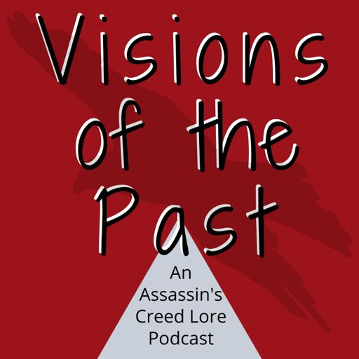 Cover art for podcast Visions of the Past