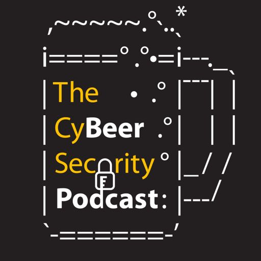 Cover art for podcast The CyBeer Security Podcast