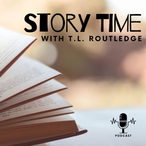 Cover art for podcast Story Time with T.L. Routledge