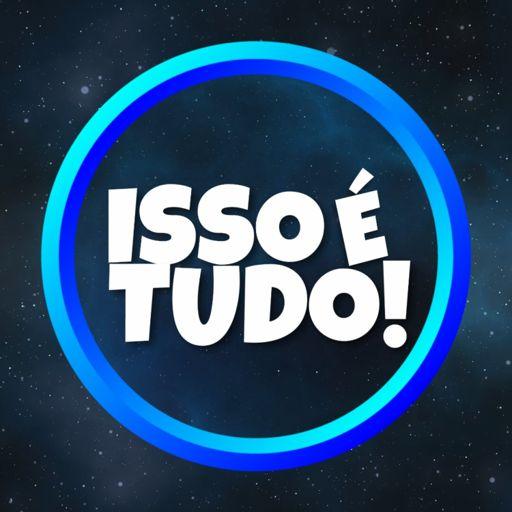 Cover art for podcast ISSO É TUDO!