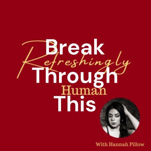 Cover art for podcast Break Through This