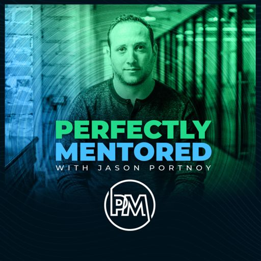 Cover art for podcast Perfectly Mentored with Jason Portnoy