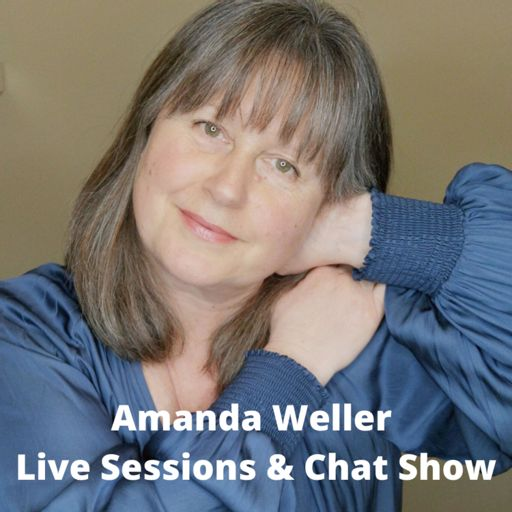 Cover art for podcast Amanda Weller - Live Sessions and Chat Show (Your Wellbeing - Naturally)