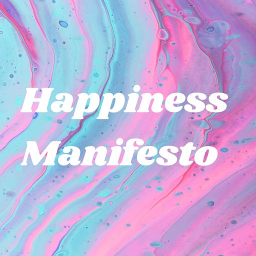 Cover art for podcast Happiness Manifesto