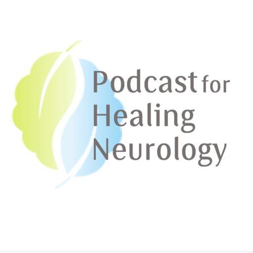 Cover art for podcast Podcast for Healing Neurology
