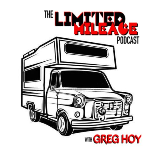 Cover art for podcast Limited Mileage with Greg Hoy