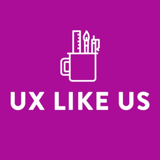 Cover art for podcast UX Like Us