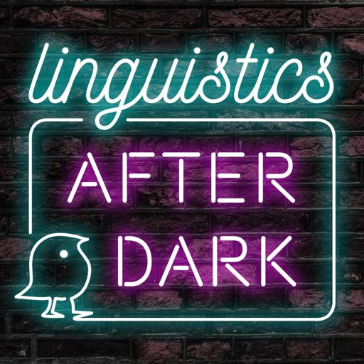 Cover art for podcast Linguistics After Dark
