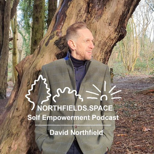 Cover art for podcast NORTHFIELDS.SPACE Self Empowerment