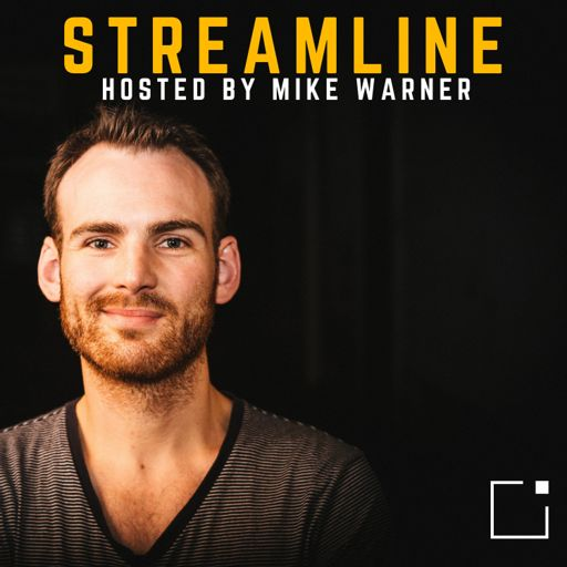 Cover art for podcast Streamline with Mike Warner