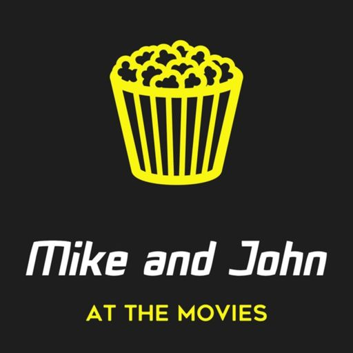 Cover art for podcast Mike and John At The Movies