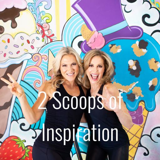 Cover art for podcast 2 Scoops of Inspiration