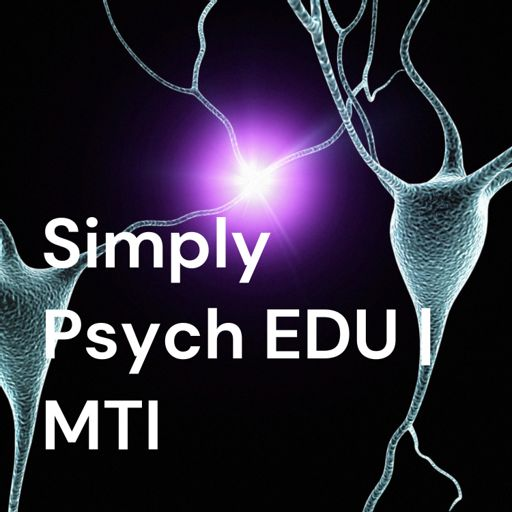 Cover art for podcast Simply Psych EDU   MTI Psychiatry