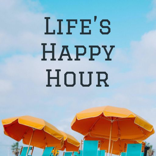 Cover art for podcast Life's Happy Hour