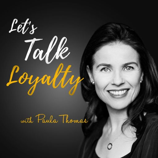 Cover art for podcast Let's Talk Loyalty