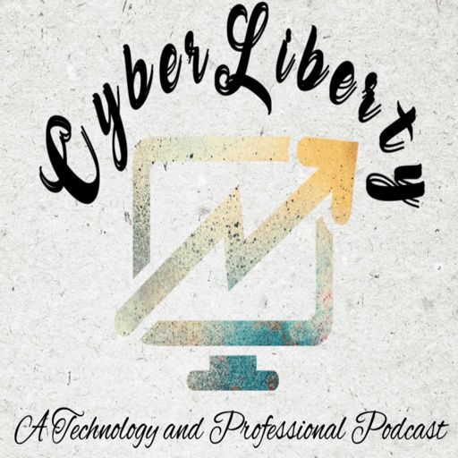 Cover art for podcast Cyber Liberty