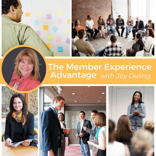 Cover art for podcast The Member Experience Advantage with Joy Duling
