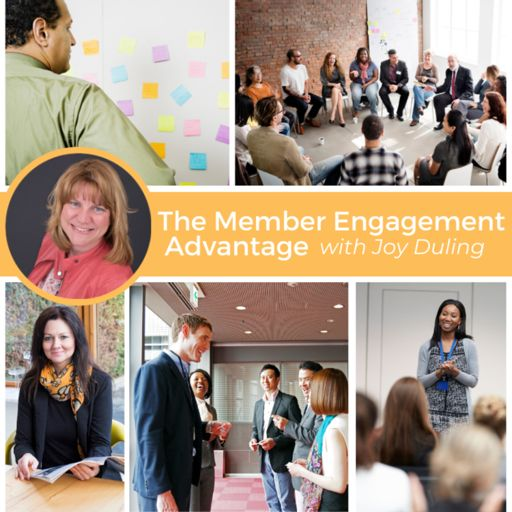Cover art for podcast The Member Engagement Advantage with Joy Duling