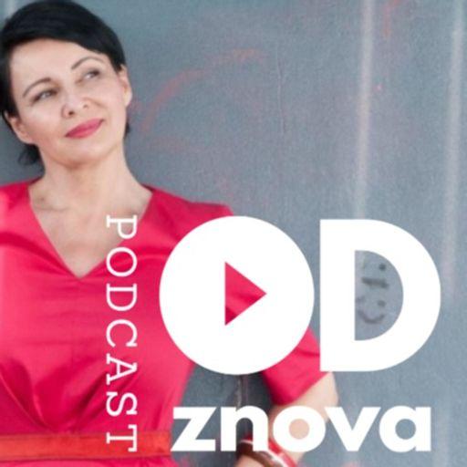 Cover art for podcast ODZNOVA - Praktický sprievodca životom by Martina Valachová, www.40plus.sk, valachova777@gmail.com