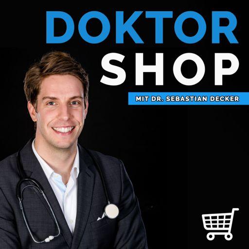Cover art for podcast DOKTOR SHOP - E-Commerce Erfolgsrezepte mit Dr. Sebastian Decker