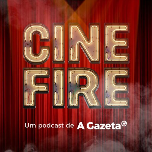 Cover art for podcast Cine Fire