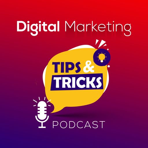 Cover art for podcast Digital Marketing Tips And Tricks Podcast