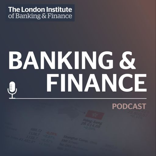 Cover art for podcast LIBF Banking & Finance Podcast