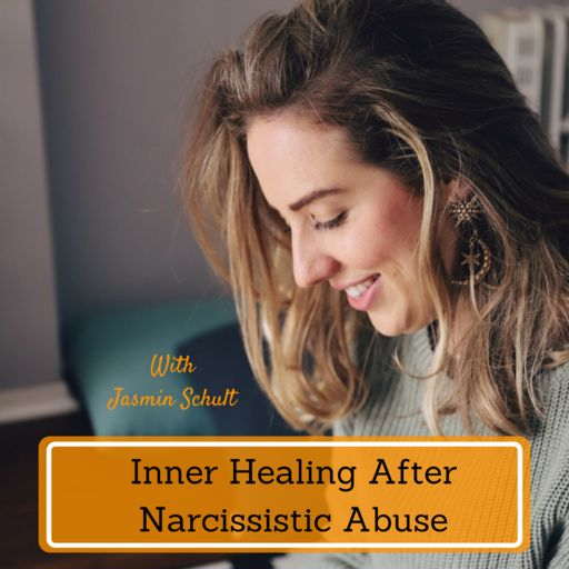 Cover art for podcast Inner Healing After Narcissistic Abuse
