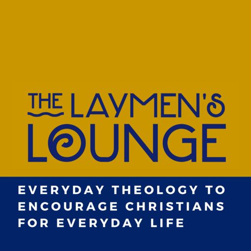 Cover art for podcast The Laymens Lounge