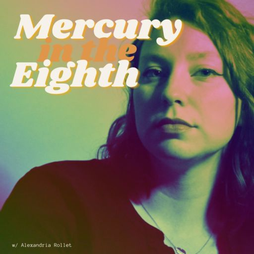 Cover art for podcast Mercury in the Eighth