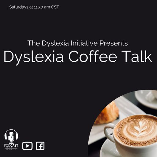 Cover art for podcast Dyslexia Coffee Talk