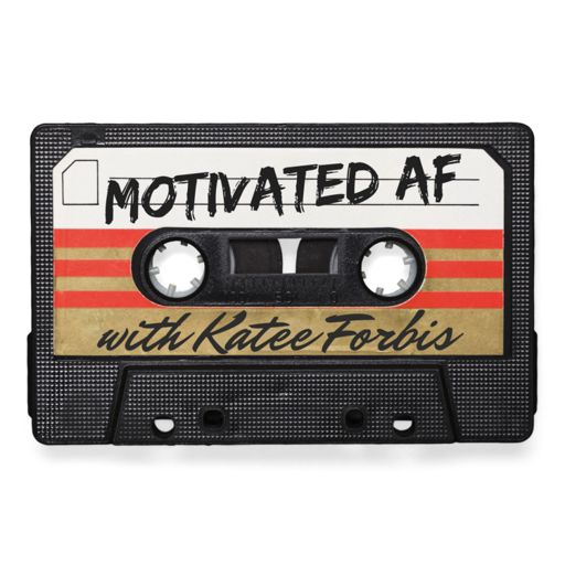 Cover art for podcast Motivated AF with Katee Forbis