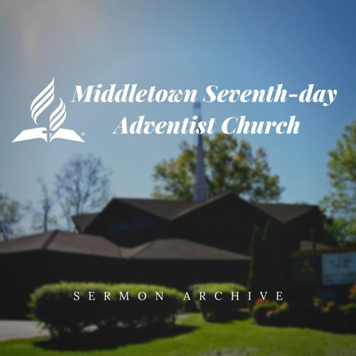 Cover art for podcast Middletown Seventh-day Adventist Church Sermons
