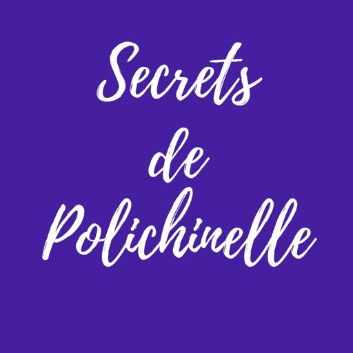 Cover art for podcast Secrets de Polichinelle