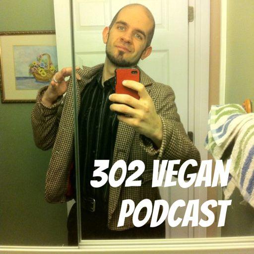 Cover art for podcast 302 Vegan