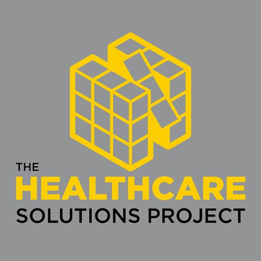 Cover art for podcast The Healthcare Solutions Project