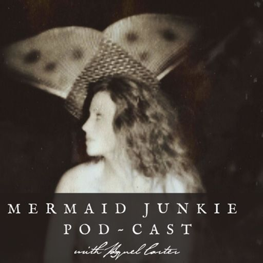 Cover art for podcast Mermaid Junkie Pod~Cast With Raquel Carter