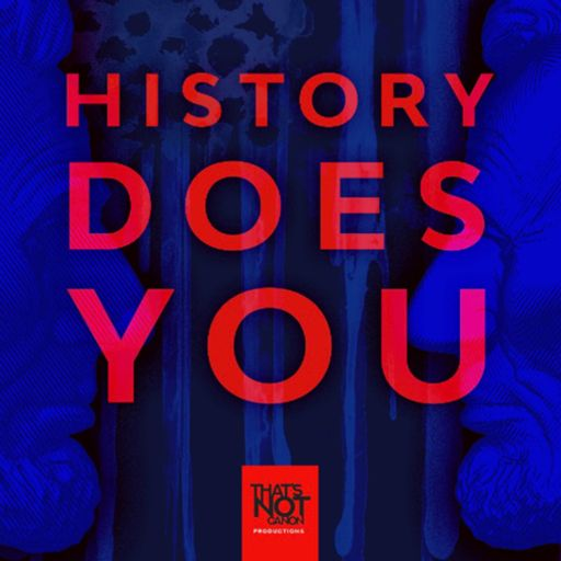 Cover art for podcast History Does You