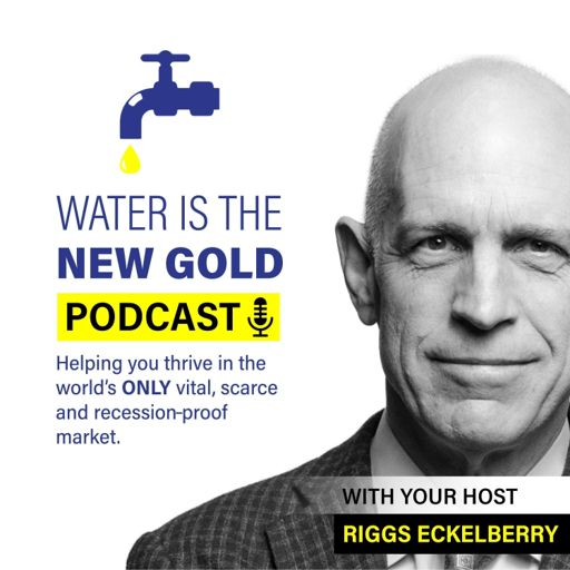 Cover art for podcast Water Is the New Gold