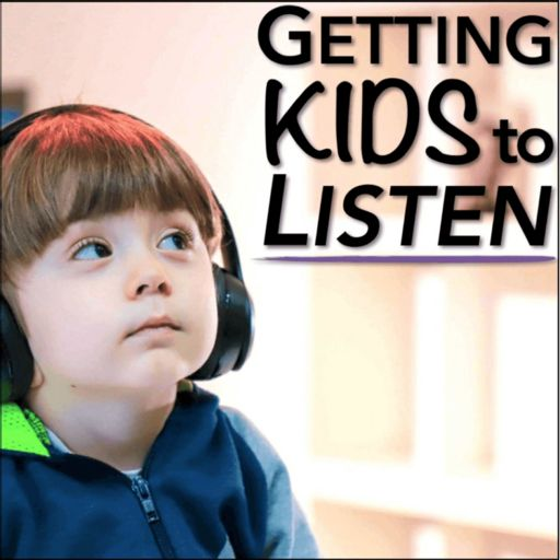 Cover art for podcast Getting Kids To Listen