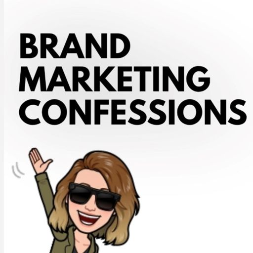 Cover art for podcast Brand Marketing Confessions