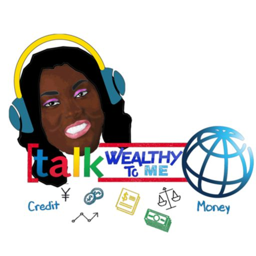 Cover art for podcast Talk Wealthy To Me