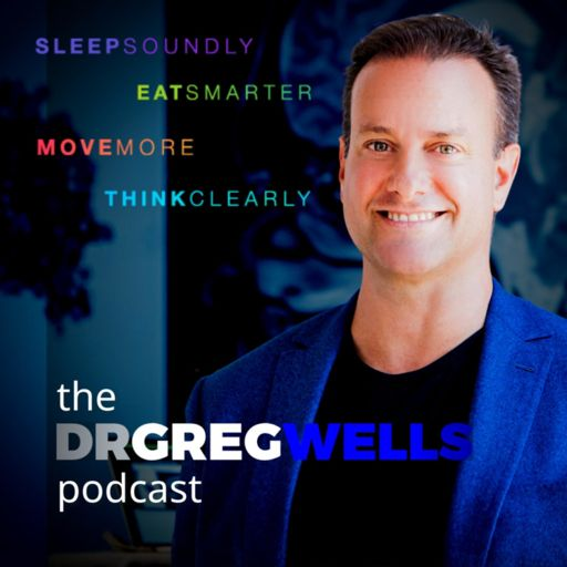 Cover art for podcast The Dr. Greg Wells Podcast