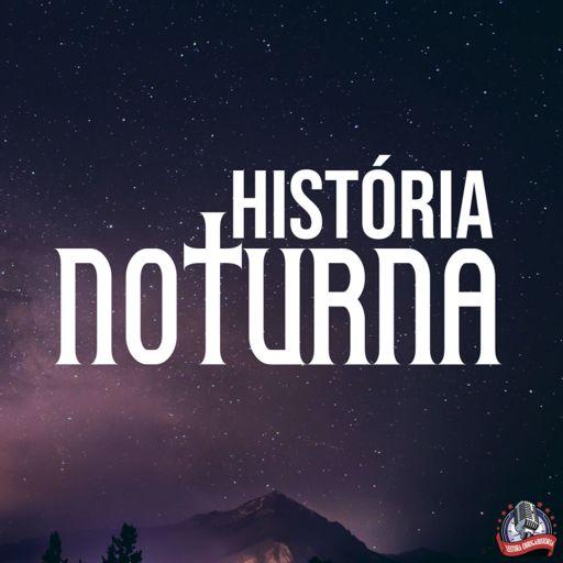 Cover art for podcast História Noturna