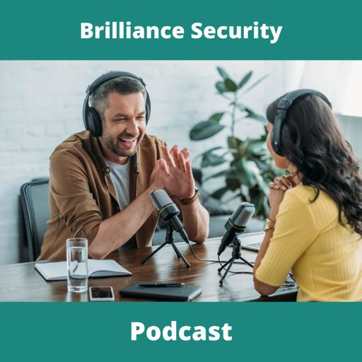 Cover art for podcast Brilliance Security Magazine Podcast