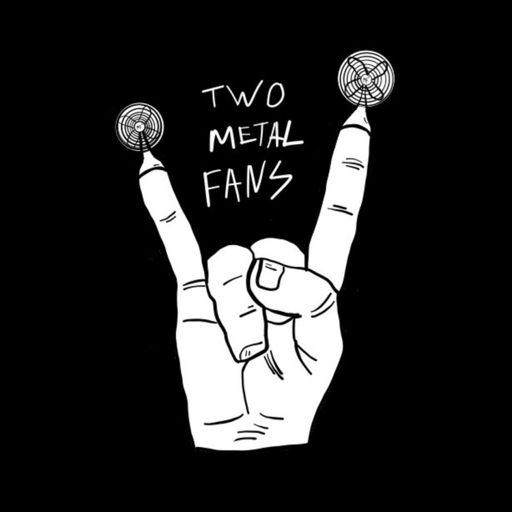 Cover art for podcast Two Metal Fans