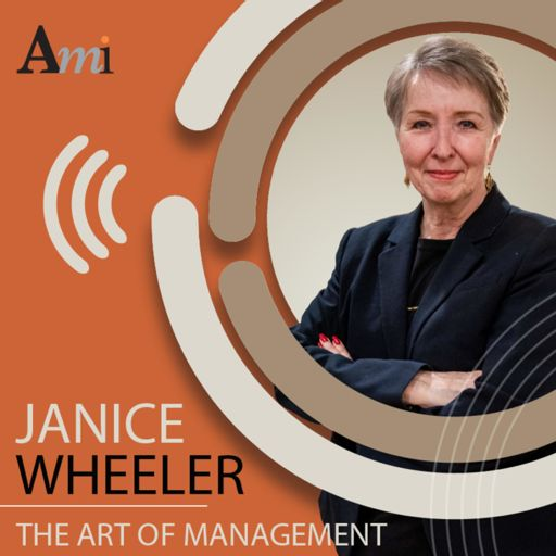 Cover art for podcast The Art of Management by Janice Wheeler