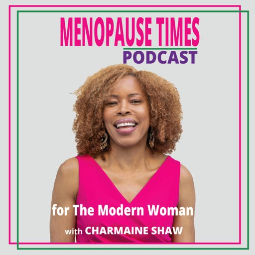Cover art for podcast Menopause Times: Look Good. Feel Good. Live Well