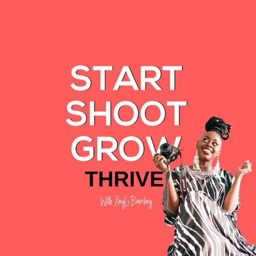 Cover art for podcast The Start, Shoot, Grow, Thrive Podcast